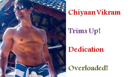 Chiyaan Vikram Molds Again! Dedication Overloaded!