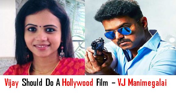 This VJ Prefers Vijay Do A Hollywood Film!