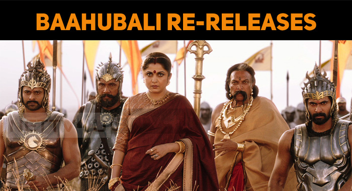 Baahubali To Re-release With Some Additional Ef..