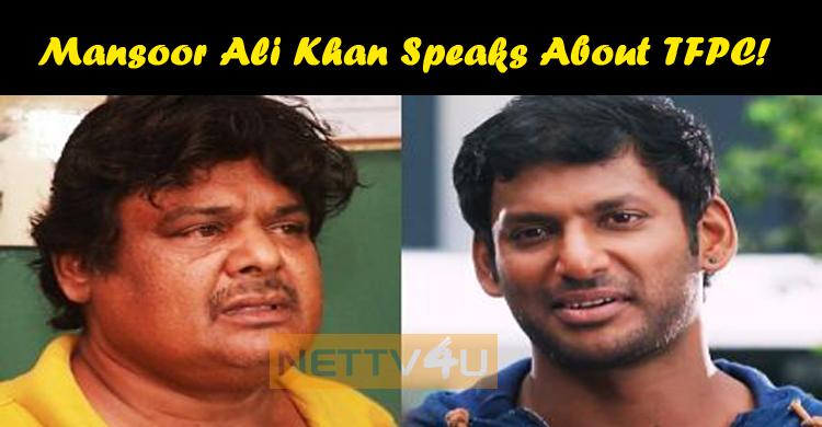Mansoor Ali Khan Speaks About TFPC!