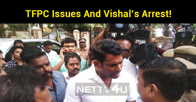 Vishal Arrest And Minister's Report On TFPC Issues!