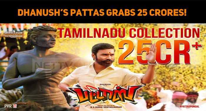 Dhanush's Pattas Grabs 25 Crores!