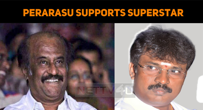 Director Perarasu Supports Superstar!