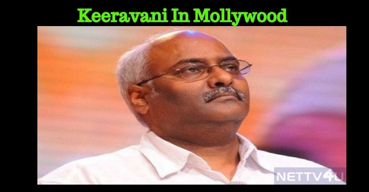 Baahubali Music Composer Revisits Mollywood After 2 Decades!