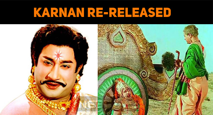 Chevalier Sivaji Ganesan's Karnan Re-released!