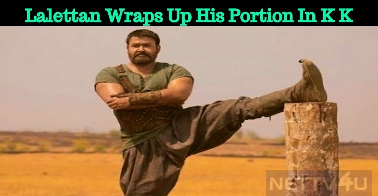Lalettan Wraps Up His Portion In Kayamkulam Kochunni!