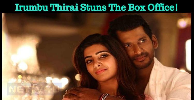 Irumbu Thirai Stuns The Box Office! Tamil News