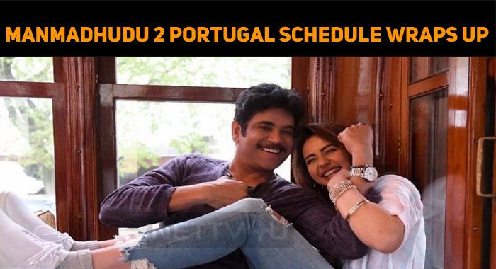 Manmadhudu 2 Portugal Schedule Wraps Up!