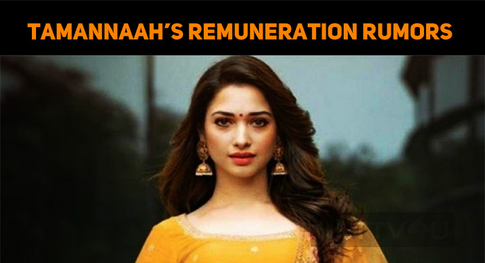 Rumors About Tamannaah's Remuneration – Tammu Clears