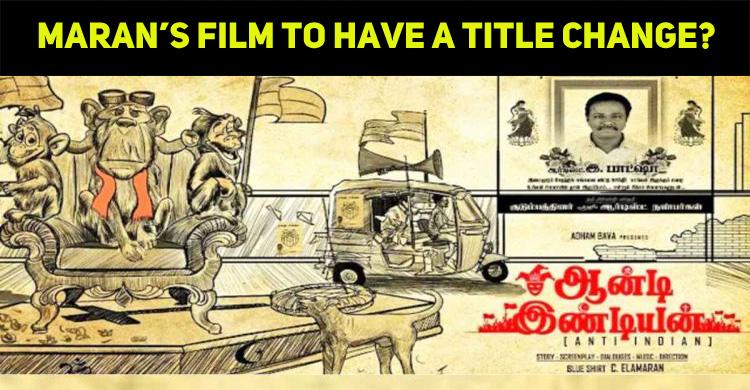 Blue Sattai Maran's Anti-Indian To Have A Title..