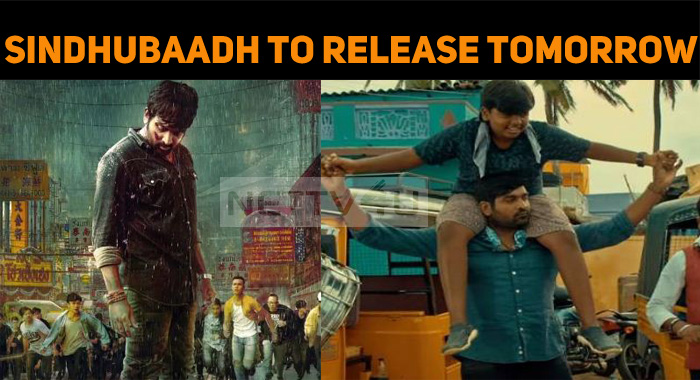 Sindhubaadh To Release Tomorrow!