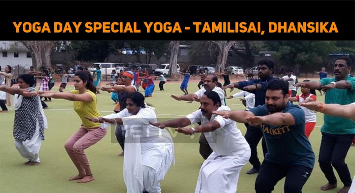 Tamilisai Took Part In Yoga Day Program!