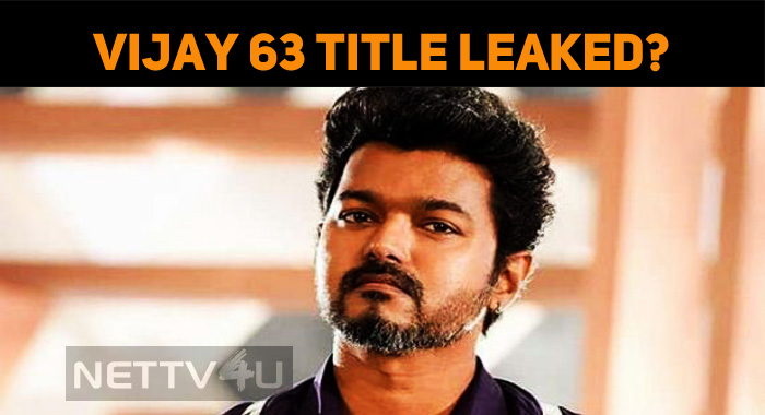 Thalapathy 63 Title Is…