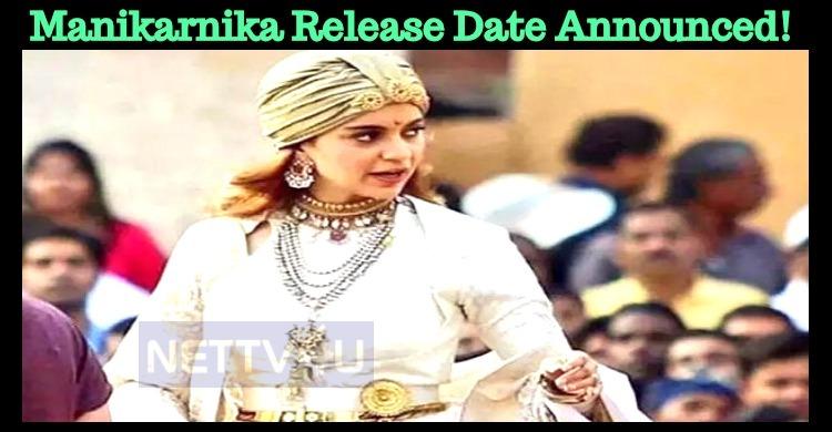 Manikarnika Release Date Announced!