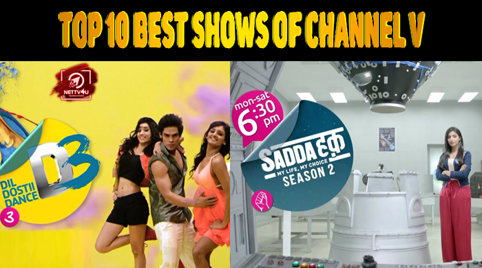Top 10 Best Shows Of Channel V | Latest Articles | NETTV4U