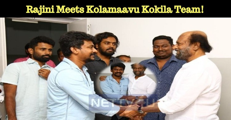 Rajini Meets Kolamaavu Kokila Team!