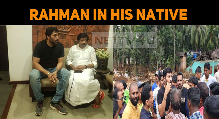 Rahman Consoles Nilambur Flood Victims!