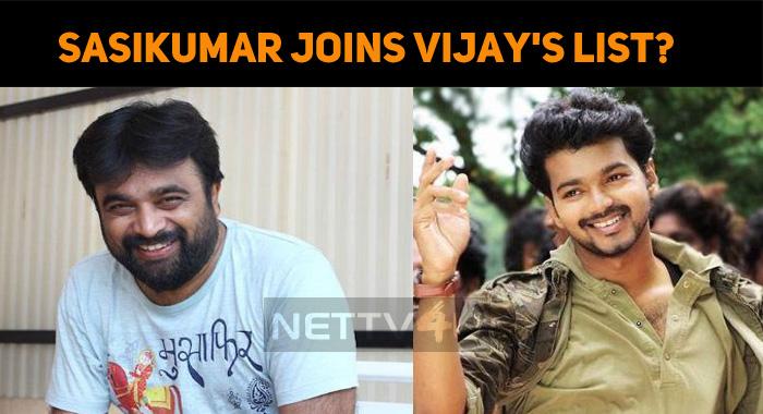 Sasikumar Joins Vijay's Directors' List?