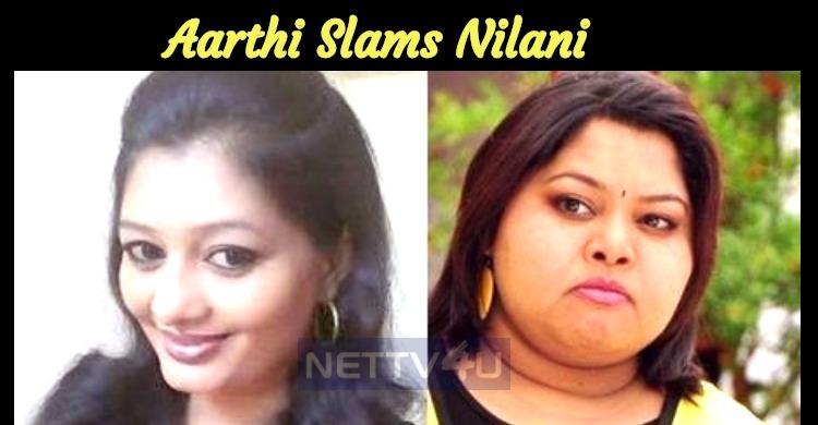 Aarthi Slams Nilani!