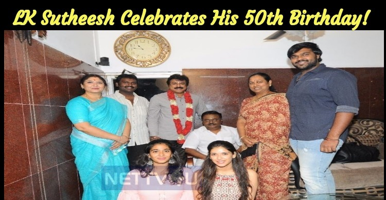LK Sutheesh Celebrates His 50th Birthday!