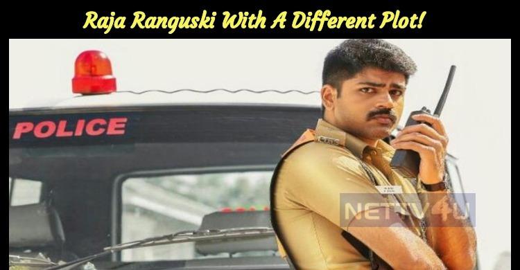 Raja Ranguski With A Different Plot!