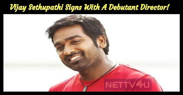 Vijay Sethupathi Signs Yet Another Film With A ..