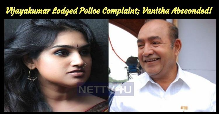 Vijayakumar Lodged Police Complaint; Vanitha Ab..