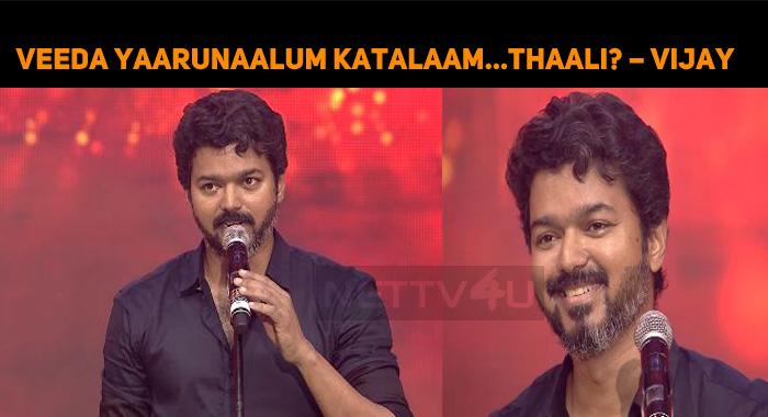 Veeda Yaarunaalum Katalaam… Thaali? – Vijay's S..