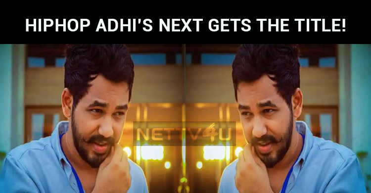 Hiphop Adhi's Next Gets The Title!
