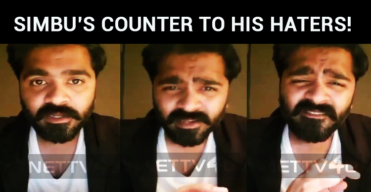 Simbu's Counter To His Haters! Requests Fans To Prove Their Strength!