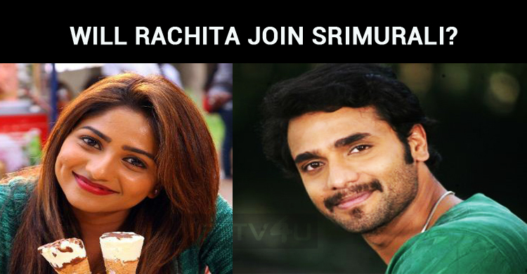 Will Rachita Join Srimurali?