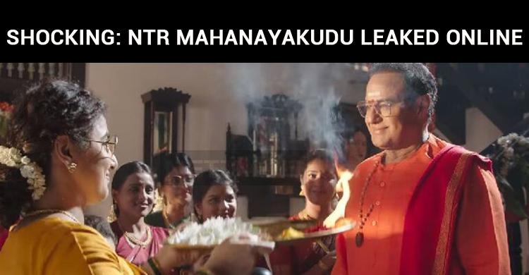 Shocking: NTR Mahanayakudu Leaked Online!