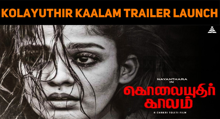 Kolayuthir Kaalam Trailer Launch Tomorrow!