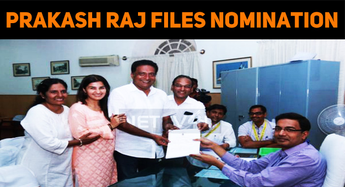 Prakash Raj Files Nomination! Stuck In A Case!