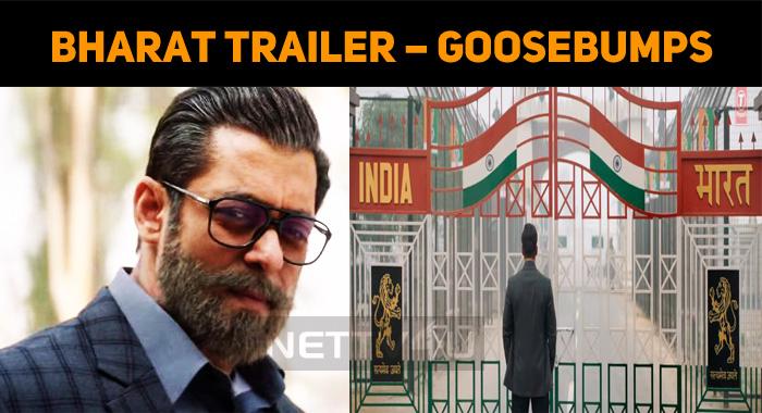 Bharat Trailer – Goosebumps Guaranteed