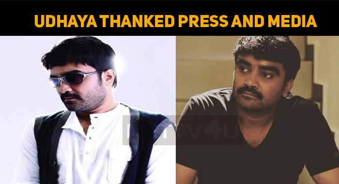 Udhaya Thanks The Press And Media!