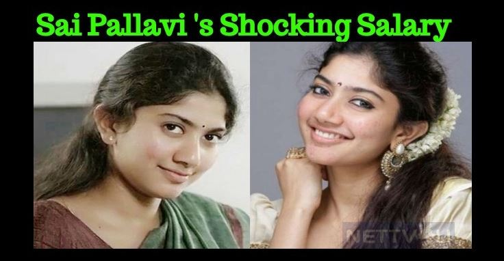 Sai Pallavi Gets Salary In Crores?