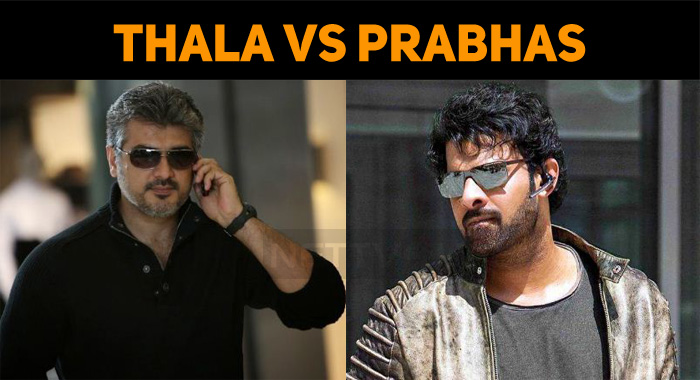 Thala First And Prabhas Next!