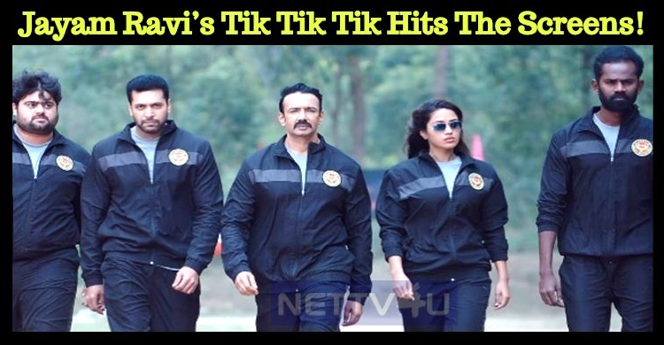 Jayam Ravi's Tik Tik Tik Hits The Screens!