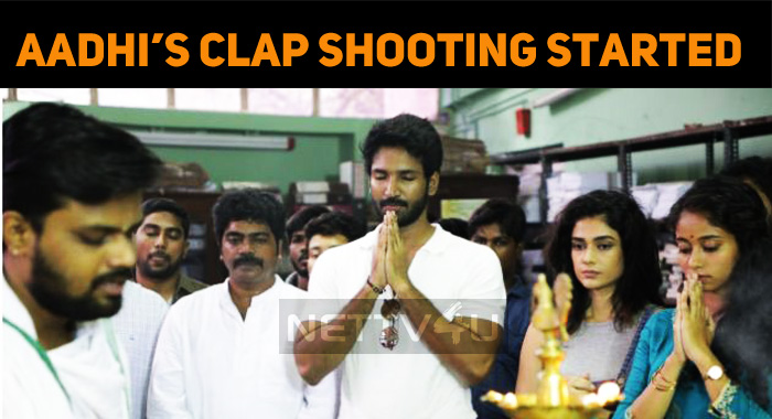 Aadhi's Clap Shooting Going At A Brisk Pace!