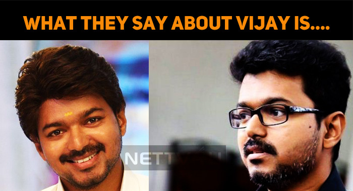 What They Say About Thalapathy Vijay Is….