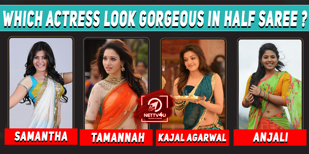 Which Tollywood Actress Look Gorgeous In Half Saree ?