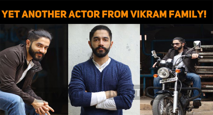 After Dhruv, Yet Another Actor From Vikram Fami..