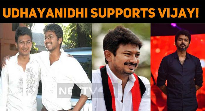 Udhayanidhi Supports Vijay!