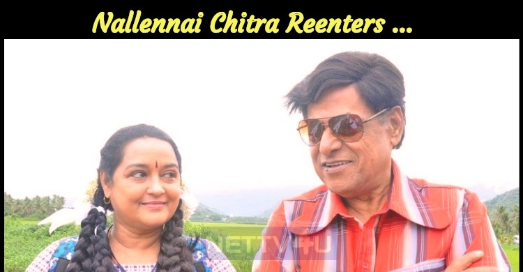 Nallennai Chitra Reenters The Film Industry!