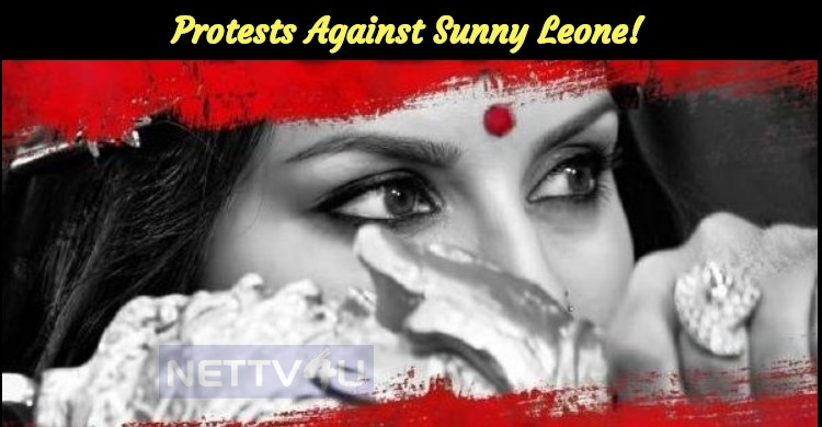 Protests Against Sunny Leone!