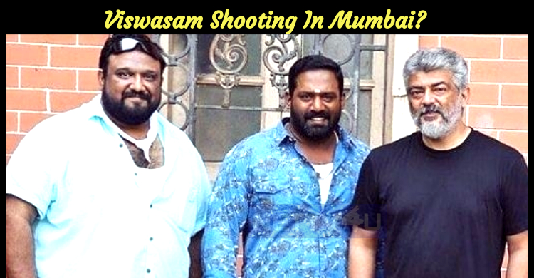Viswasam Shooting In Mumbai?