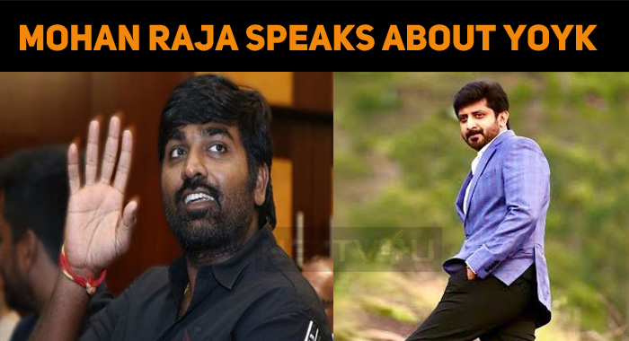 Mohan Raja Speaks About His Role In Vijay Sethu..