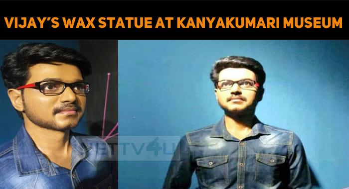 Vijay's Wax Statue At Kanyakumari Museum!