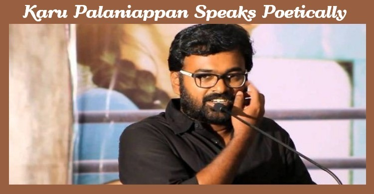 Karu Pazhaniappan Speaks Poetically About Aruvi!